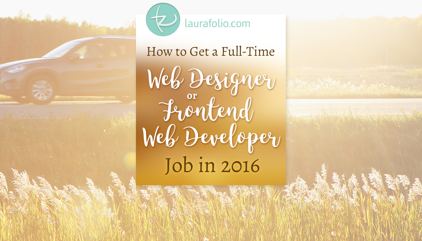 How to Get a Web Design or Frontend Developer Job